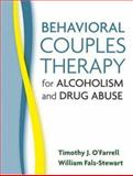 Behavioral Couples Therapy for Alcoholism and Drug Abuse