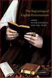 The Beginnings of English Protestantism 9780521003247