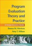 Program Evaluation Theory and Practice 9781462503247