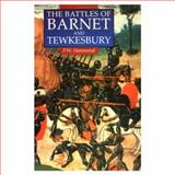 The Battles of Barnet and Tewkesbury 9780312103248