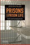 Prisons and Prison Life 9780199783250