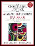 The Crosscultural, Language, and Academic Development Handbook 9780205443253