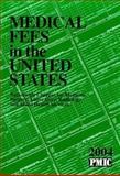 Medical Fees in the United States 2004 9781570663253