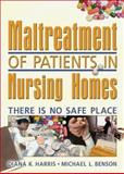 Maltreatment of Patients in Nursing Homes 9780789023254