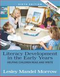 Literacy Development in the Early Years 9780205593255