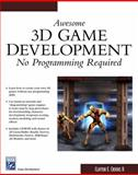 Awesome 3D Game Development 9781584503255