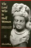 The Lord Who Is Half Woman 9780791453261
