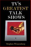 Tv's Greatest Talk Shows 9781413763263