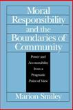 Moral Responsibility and the Boundaries of Community 9780226763279