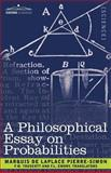 A Philosophical Essay on Probabilities 9781602063280