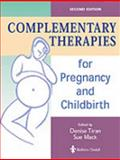 Complementary Therapies for Pregnancy and Childbirth 9780702023286