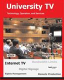 University TV; Technology, Operation, and Services 9781932813289