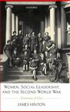 Women, Social Leadership, and the Second World War 9780199243297