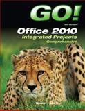 GO! with Office 2010 Integrated Projects 9780132843300