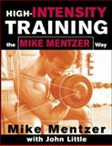 High-Intensity Training the Mike Mentzer Way 9780071383301