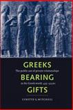 Greeks Bearing Gifts 9780521893305