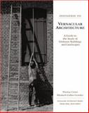 Invitation to Vernacular Architecture 0th Edition