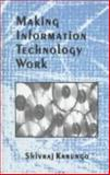 Making Information Technology Work 9780761993315