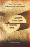 Cassirer's Metaphysics of Symbolic Forms 9780300083316
