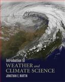Introduction to Weather and Climate Science 9781609273316