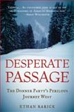 Desperate Passage 1st Edition