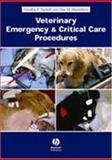 Veterinary Emergency and Critical Care Procedures 9780813823317