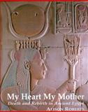 My Heart My Mother 9780952423317