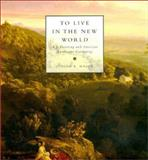 To Live in the New World 9780262133319