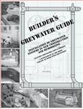 Builder's Greywater Guide 9780964343320