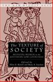 The Texture of Society 9780312293321