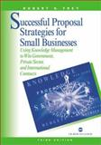 Successful Proposal Strategies for Small Business 9781580533324