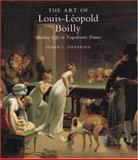 The Art of Louis-Leopold Boilly 9780300063325