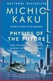 Physics of the Future 9780307473332