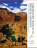 Laboratory Manual in Physical Geology 9780130463333
