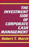 The Investment Side of Corporate Cash Management 9780899303338