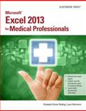 Microsoft® Excel® 2013 for Medical Professionals 1st Edition