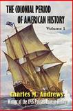 The Colonial Period of American History 9781931313339