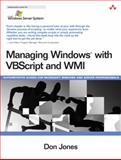 Managing Windows with VBScript and WMI 9780321213341