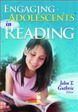 Engaging Adolescents in Reading 9781412953344