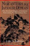Mercantilism in a Japanese Domain 9780521893350