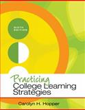 Practicing College Learning Strategies 6th Edition