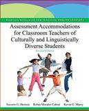 Assessment Accommodations for Classroom Teachers of Culturally and Linguistically Diverse Students 2nd Edition