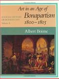Art in an Age of Bonapartism, 1800-1815 9780226063355