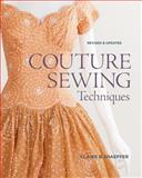 Couture Sewing Techniques, Revised and Updated 2nd Edition