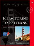 Refactoring to Patterns 9780321213358