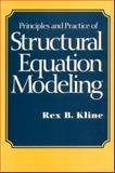 Principles and Practice of Structural Equation Modeling 9781572303362