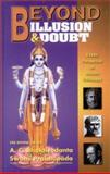 Beyond Illusion and Doubt 9780892133369