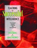 Teaching for Successful Intelligence 9780130293374