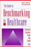 The Guide to Benchmarking in Healthcare 9780527763374