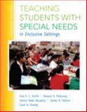 Teaching Students with Special Needs in Inclusive Settings, Enhanced Pearson EText with Loose-Leaf Version -- Access Card Package 7th Edition